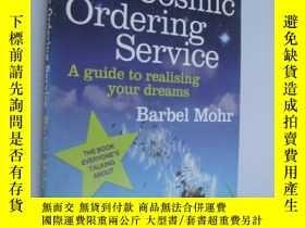 二手書博民逛書店The罕見cosmic ordering service 宇宙定