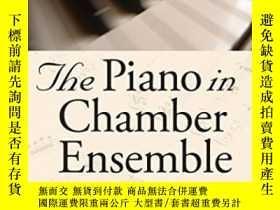 二手書博民逛書店The罕見Piano In Chamber Ensemble,