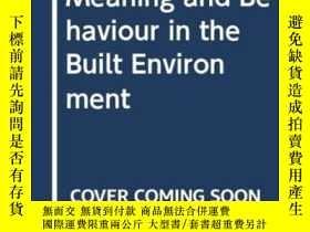 二手書博民逛書店Meaning罕見And Behaviour In The Built EnvironmentY255562