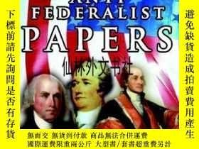 二手書博民逛書店【罕見】The Federalist & Anti Federalist PapersY27248 Alexa