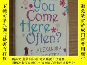 二手書博民逛書店Do罕見You Come Here Often?Y146810