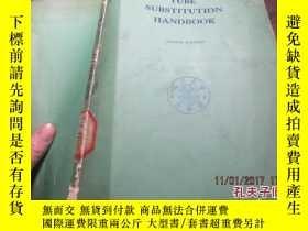 二手書博民逛書店tube罕見substitution handbook 2201