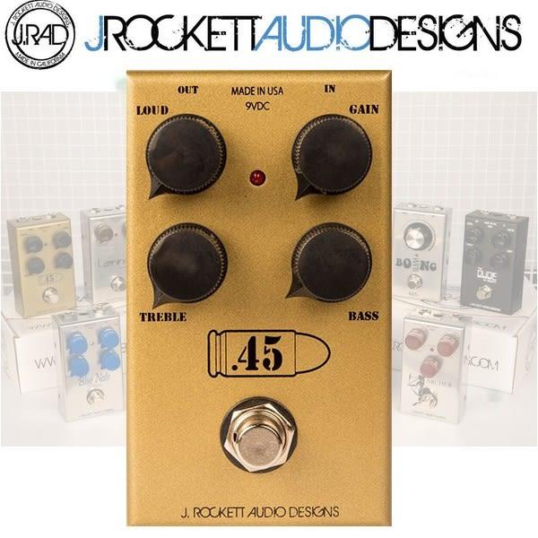 【非凡樂器】J.RAD  .45 Caliber 失真效果器 / J.Rockett美國手工製 / 贈導線 公司貨保固