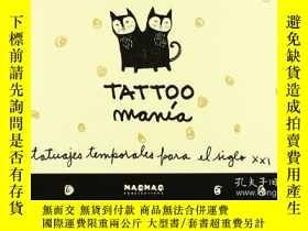 二手書博民逛書店Tatto罕見Mania - Tatuajes Temporales Para El Siglo Xxi Aa.V