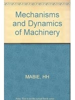 二手書博民逛書店 《Mechanisms and dynamics of machinery》 R2Y ISBN:0471559350