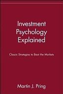 二手書《Investment Psychology Explained: Classic Strategies to Beat the Markets》 R2Y ISBN:0471133000