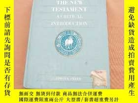 二手書博民逛書店THE罕見NEW TESTAMENT A CRITICAL IN