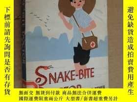 二手書博民逛書店Snake-Bite罕見Doctor and other Chi