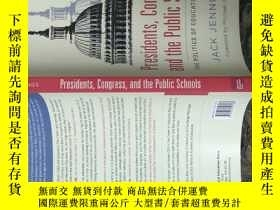 二手書博民逛書店Presidents,罕見Congress, and the P