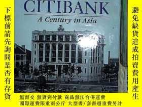 二手書博民逛書店CITIBANK罕見A CENTURY IN ASIA 花旗銀行