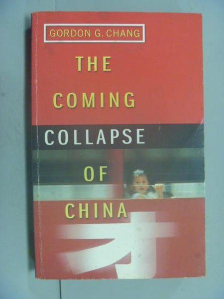 【書寶二手書T7/社會_GBT】The Coming Collapse of China_Gordon G. Chang