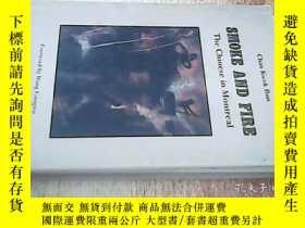 二手書博民逛書店Smoke罕見And Fire: The Chinese In