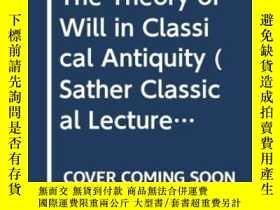 二手書博民逛書店The罕見Theory Of Will In Classical Antiquity (sather Classi