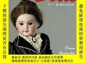二手書博民逛書店200罕見Years of Dolls: Identification & Price Guide, Third