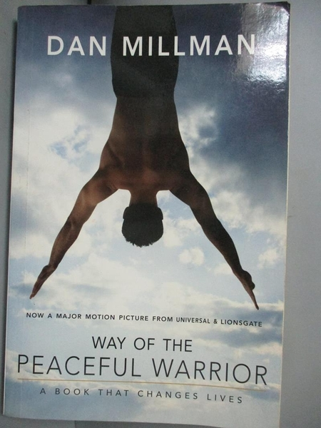 【書寶二手書T1/心理_OTU】Way of the Peaceful Warrior_Millman, Dan