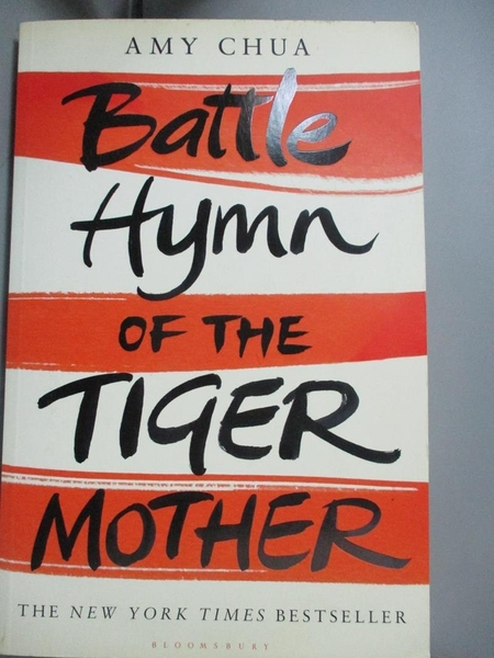 【書寶二手書T6/原文小說_XFY】Battle Hymn of the Tiger Mother_Amy Chua
