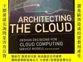 二手書博民逛書店Architecting罕見the CloudY328781 M