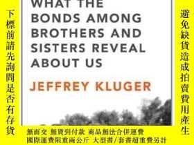 二手書博民逛書店The罕見Sibling EffectY364682 Jeffrey Kluger Riverhead Boo
