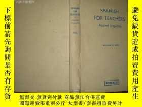 二手書博民逛書店SPANISH罕見FOR TEACHERS Applied Li