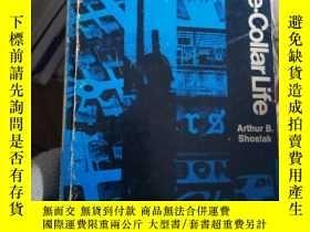 二手書博民逛書店Blue-Collar罕見LifeY15389 出版1969