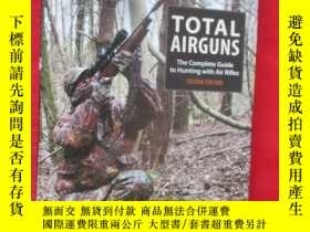 二手書博民逛書店Total罕見Airguns: The Complete Gui