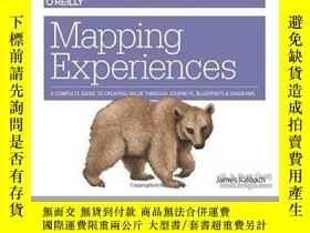 二手書博民逛書店Mapping罕見ExperiencesY364682 James Kalbach O reilly Medi