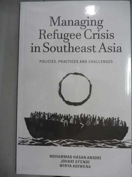 【書寶二手書T9/社會_PKS】Managing Refugee Crisis in Southeast Asia