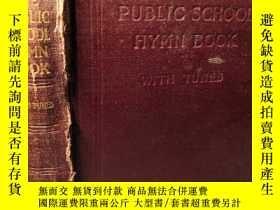二手書博民逛書店1943年簽名罕見THE PUBLIC SCHOOL HYMN BOOK WITH TUNES 大量曲譜 18.2