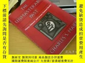 二手書博民逛書店The罕見unmasterable past, history,