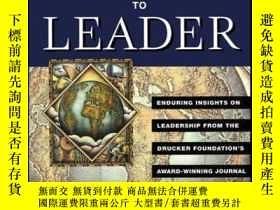 二手書博民逛書店Leader罕見to Leader: Enduring Insights on Leadership from t
