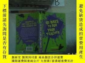 二手書博民逛書店101罕見Ways To Bug Your Teacher 困擾老師的101種方法Y261116