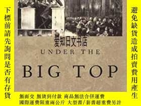 二手書博民逛書店【罕見】Under The Big Top: Big Tent