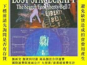 二手書博民逛書店Lost罕見Spacecraft: The Search for Liberty Bell 7: Apogee B