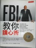 【書寶二手書T1/心理_ZBC】FBI教你讀心術_喬.納瓦羅