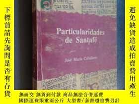 二手書博民逛書店Particularidades罕見de Santafé 2 un diario José María Cabal