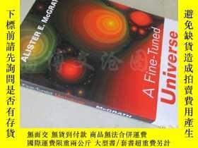 二手書博民逛書店A罕見Fine-Tuned Universe【16開 英文原版】Y16472 Alister E.Mcgrat