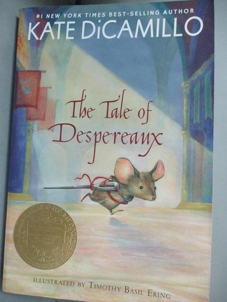 【書寶二手書T1/原文小說_MQS】The Tale of Despereaux-Being the Story of..._DiCamillo