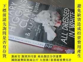 二手書博民逛書店All罕見Dressed in White: An Under Suspicion Novel 【36開 英文原版