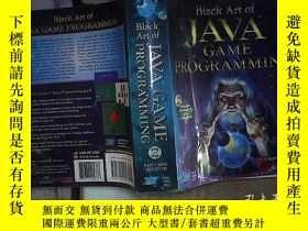 二手書博民逛書店BLACK罕見ART OF JAVA GAME PROGRAMMING JAVA遊戲編程的黑色藝術Y18089
