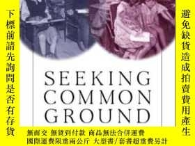 二手書博民逛書店Seeking罕見Common GroundY256260 Tyack, David Harvard Univ