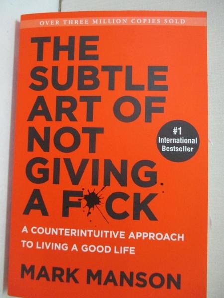 【書寶二手書T1/心理_B33】The Subtle Art of Not Giving a Fuck: A Counterintuitive…_Manson