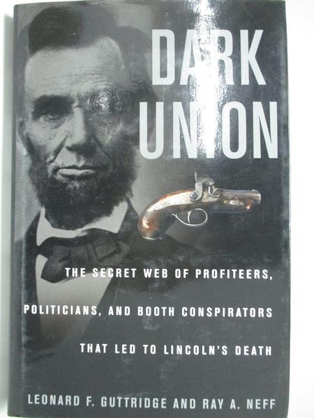 【書寶二手書T3/歷史_I5E】Dark Union_Leonard F. Guttridge, Ray A. Neff