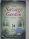 【書寶二手書T1/原文小說_GV7】Savage Garden_Mark Mills
