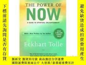 二手書博民逛書店英文原版罕見當下的力量 The Power of Now: A Guide to Spiritual Enligh