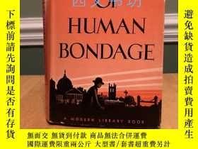 二手書博民逛書店【罕見】Of Human Bondage 人性枷鎖 1942年