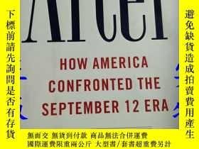 二手書博民逛書店After罕見HOW AMERICA CONFRONTED THE SEPTEMBER 12 ERA【毛邊書】