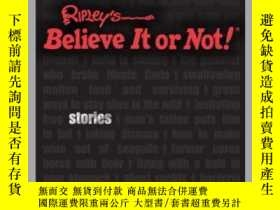 二手書博民逛書店Ripley s罕見Unbelievable Stories For GuysY410016 Ripley