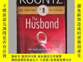 二手書博民逛書店英文原版罕見The Husband by Dean Koontz