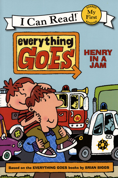 (An I Can Read系列 My First ) EVERYTHING GOES: HENRY IN A JAM