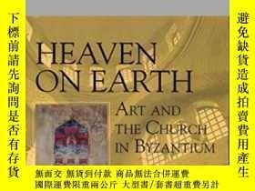 二手書博民逛書店Heaven罕見On Earth: Art And The Ch